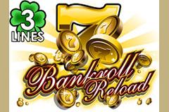 Bankroll Reload 3 Lines