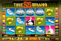 Take $5 Million