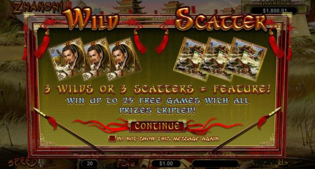 3 wilds or 3 scatters = feature! Win up to 25 free games with all prizes tripled! - Casino Bonus Beater