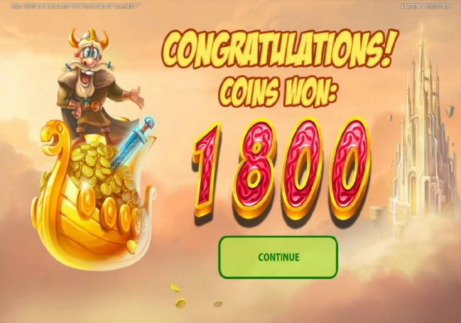 Bonus feature pays out a totalof 1800 coins!