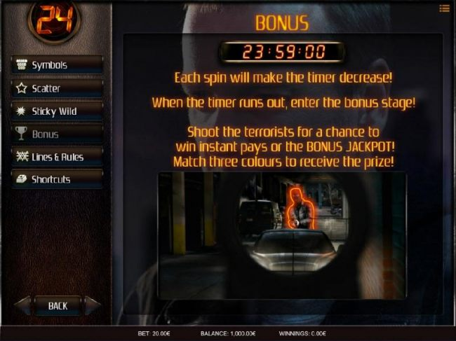 Bonus - Each spin will make the timer decrease! When the timer runs out, enter the bonus stage!