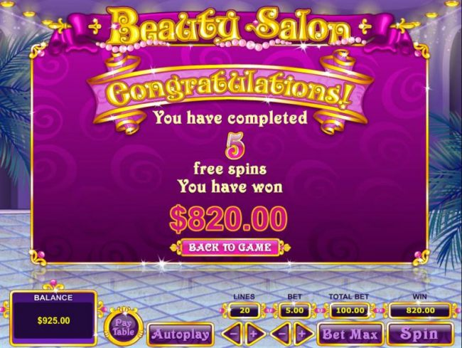 After completing five free spins a total of 820.00 is awarded for bonus play.