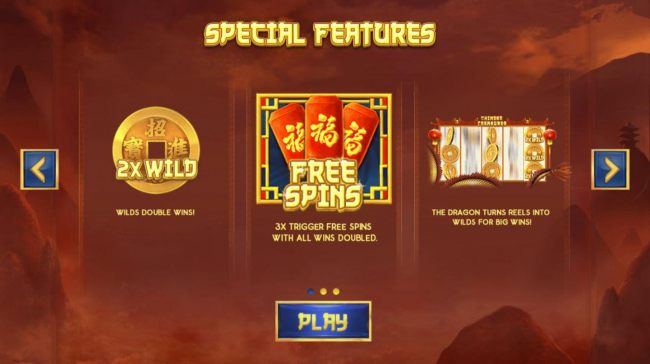 Special Features - 2x Wild, Free Spins and The dragon turns reels wild for big wins.