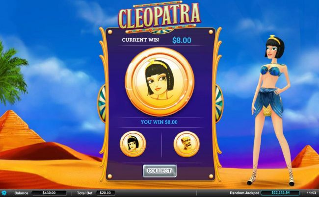 Double Up Feature is a available after every winning spin. Select either Cleopatra or the Mummy for a chance to doudle your winnings.