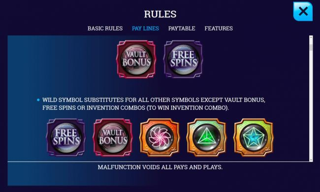 Wild symbol substitutes for all other symbols except vault bonus, free spins or invention combos.