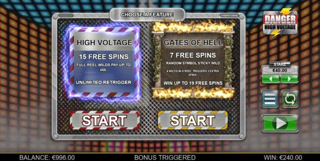 Choose between High Voltage Free Spins or Gates of Hell Free Spins.