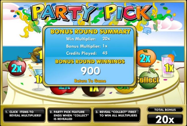 Party Pick Bonus Round Summary - Win Multiplier = 20x, Bonus Multiplier = 1x, Credits Played 45 pays out a 900 coin big win!