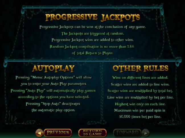 Progressive Jackpot Rules - Progressive jackpots can be won at the conclusion of any game. The jackpots are triggered at random.