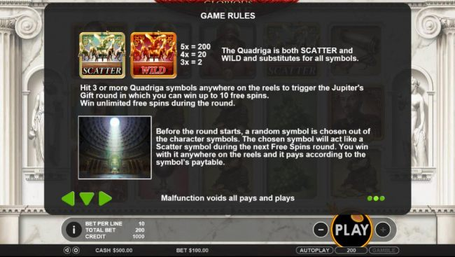 The Quadriga is both scatter and wild and substitutes for all symbols. Hit 3 or more quadriga symbols anywhere on the reels to trigger the Jupiters Gift round in which you can win up to 10 free spins. Win unlimited free spins during the round.