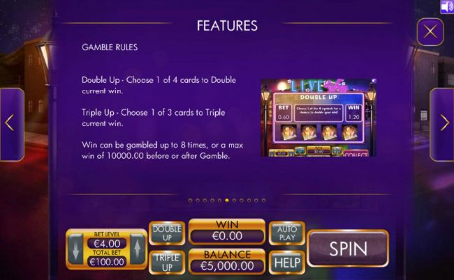 Gamble Rules - Double Up - Choose 1 of 4 cards to Double current win. Triple Up - Choose 1 of 3 cards to Triple current win.