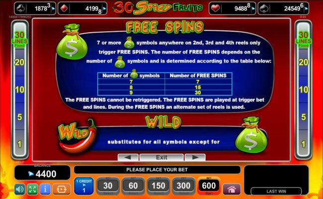 Free Spins Bonus Rules - 7 or more money bag symbols anywhere on 2nd, 3rd and 4th reels only trigger Free Spins.
