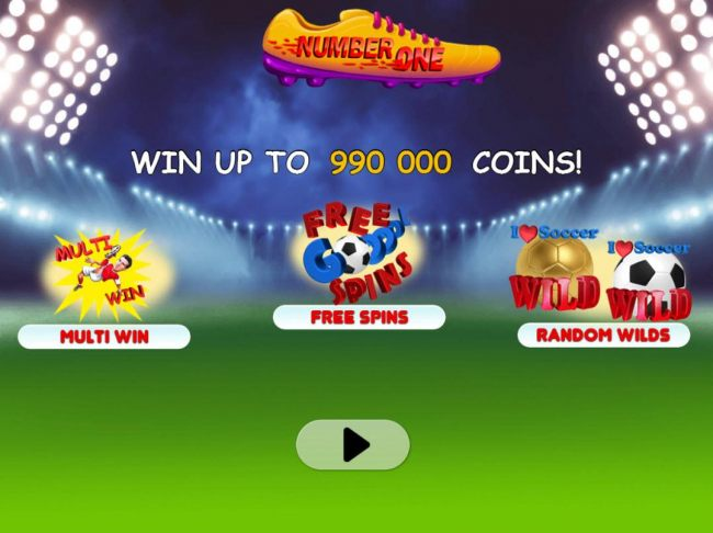 Game features include: Multi Win, Free Spins and Random Wilds! Win up to 990,000 coins!