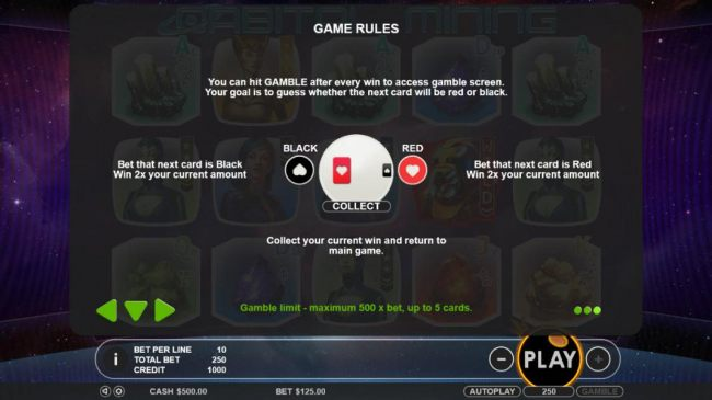 Game Rules - Gamble Feature. Hit Gamble after every win to enter the Gamble screen. Your goal is to bet whether the next card will be red and black.