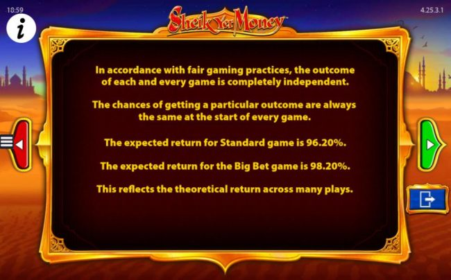 Standard Game Return to Player = 96.20%. Big Bet Game return To Player = 98.20%.