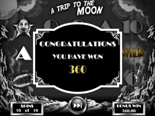 A Trip to the Moon Bonus pays out a total of 360.00 for a big win.