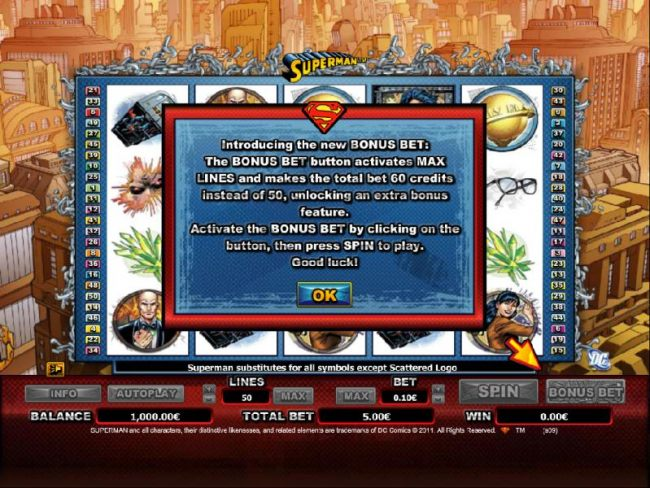 Introducing the new BONUS BET: The BONUS BET button activates MAX LINES and makes the total bet 60 credits instead of 50, unlocking an extra bonus feature.