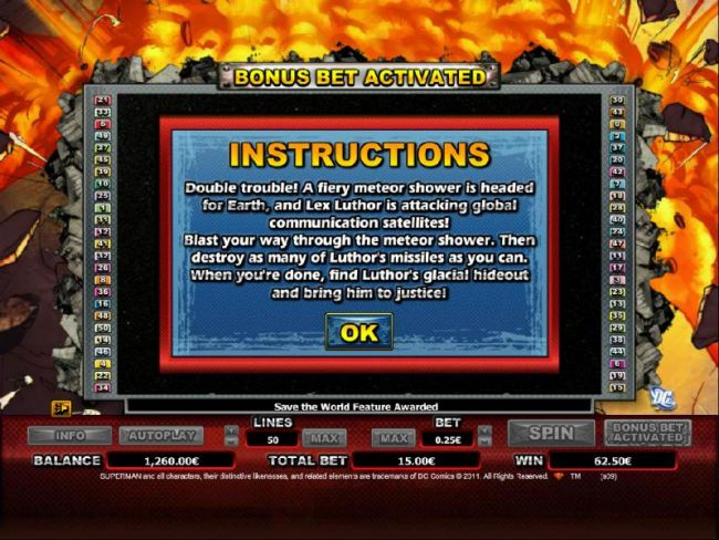 bonus feature instructions. you must blast your way through the meteor shower. then destroy as many of luthor's missles. when your done, find luthor's luthor's glacial hideout and bring him to justice.