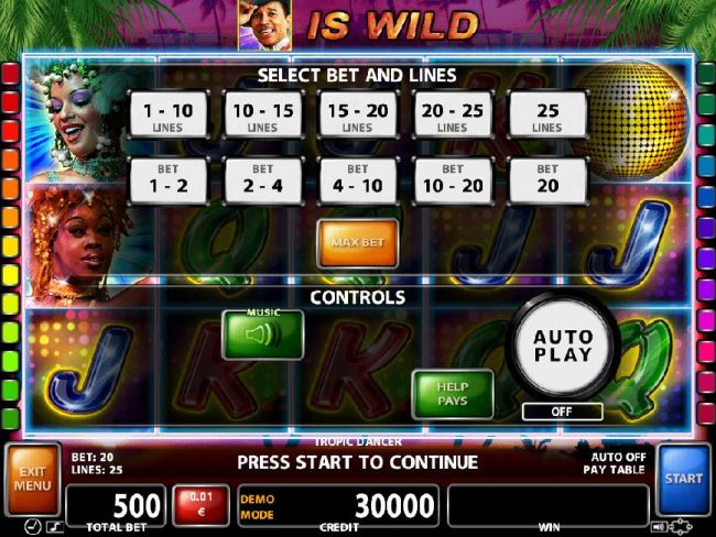 Select Bet and Lines - 1 to 25 Lines and 1 to 20 coins per line.