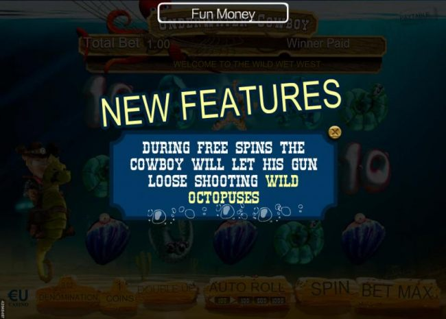 During free spins the cowboy will let his gun loose shooting wild octopuses.