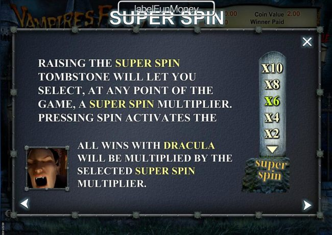 Raising the Super Spin tombstone will let you select, at any point of the game, a super spin multiplier.