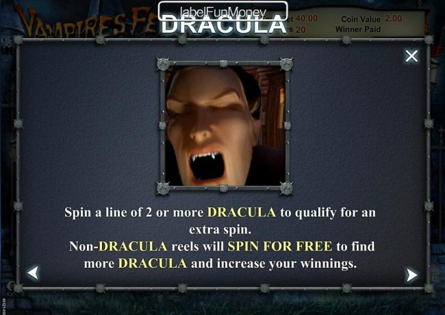 Spin a line of 2 or more Dracula to qualify for an extra spin.
