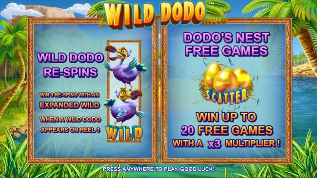 Game features include: Wild Dodo respins and Dodos Nest Free Games