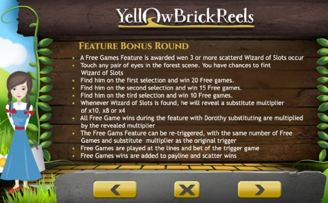Feature Bonus Round Rules - A free games feature is awarded when 3 or more scatterd Wizard of Slots appear.
