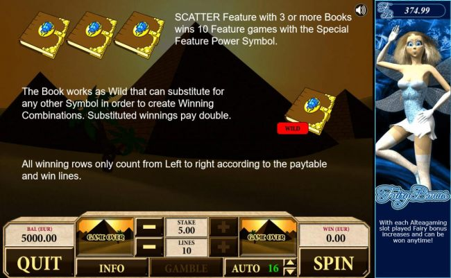Scatter feature with 3 or ore books wins 10 free games with special feature power symbol