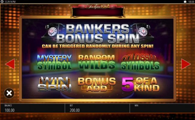 Bankers Bonus Spin can be triggered randomly during any spin!
