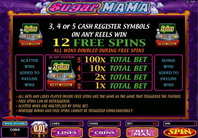 3, 4 or 5 cash register Symbols on any reels win 12 Free Spins - All wins doubled during Free SPins