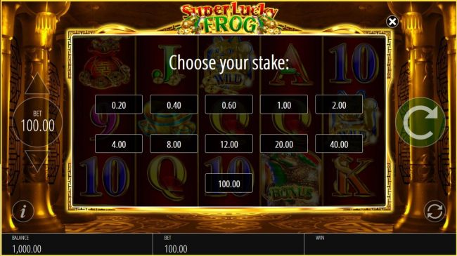 Choose from 11 available stake options